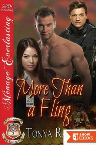 More Than a Fling [Uniformed and Blazing Hot 3] (Siren Publishing Menage Everlasting)